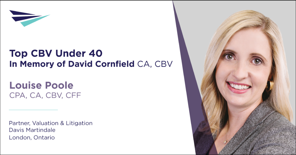Image of a graphic showing the headshot of Louise Poole, this year's top CBV under 40. Her position is partner, valuation and litigation at David Martindale in London, Ontario.